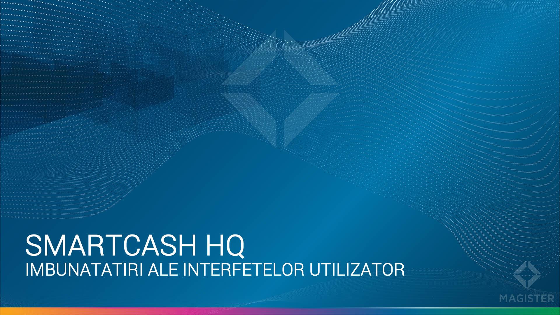 Modificari in interfata programului SmartCash Shop