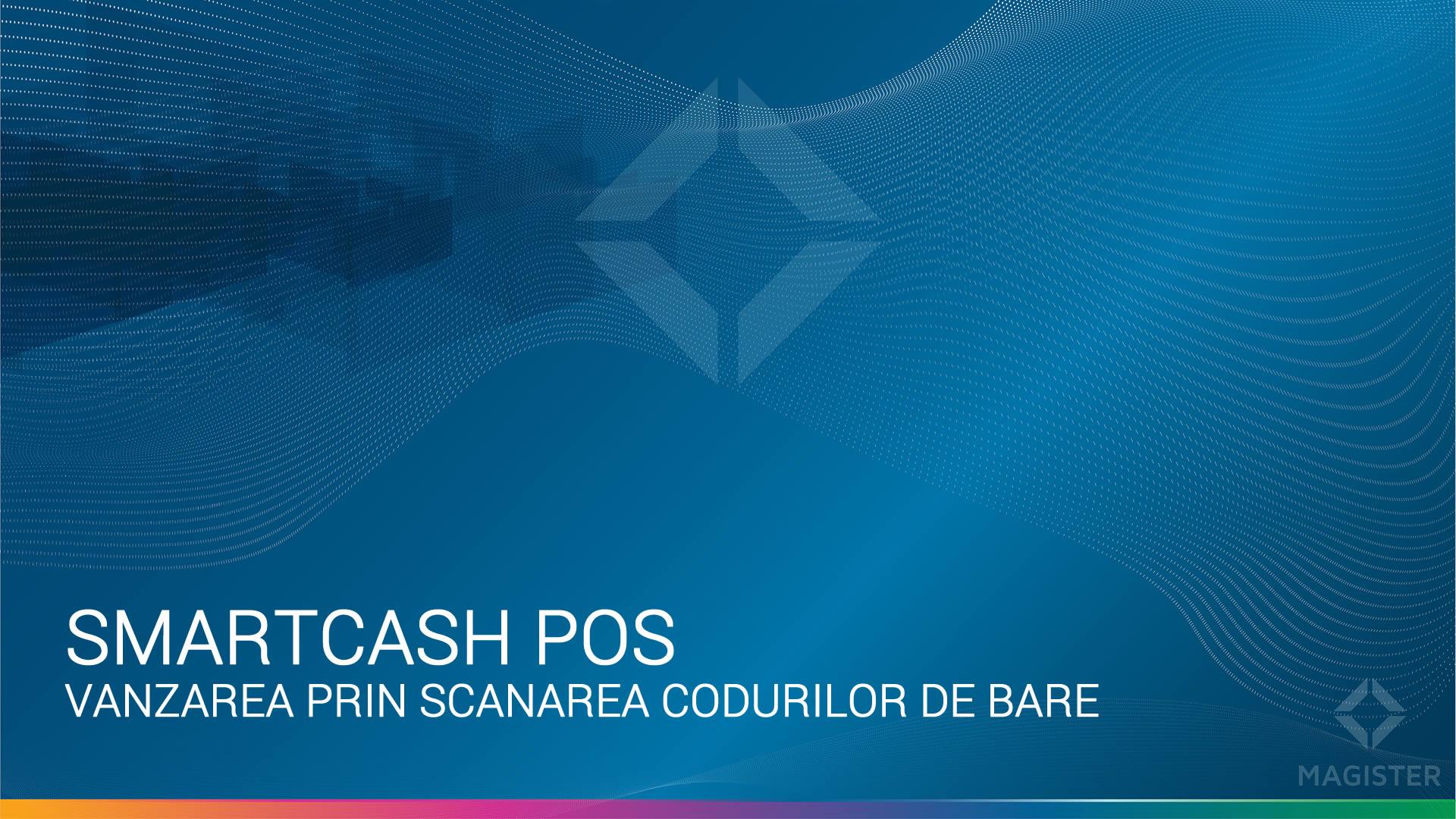 SmartCash POS - Vanzarea produselor dupa codul de bare
