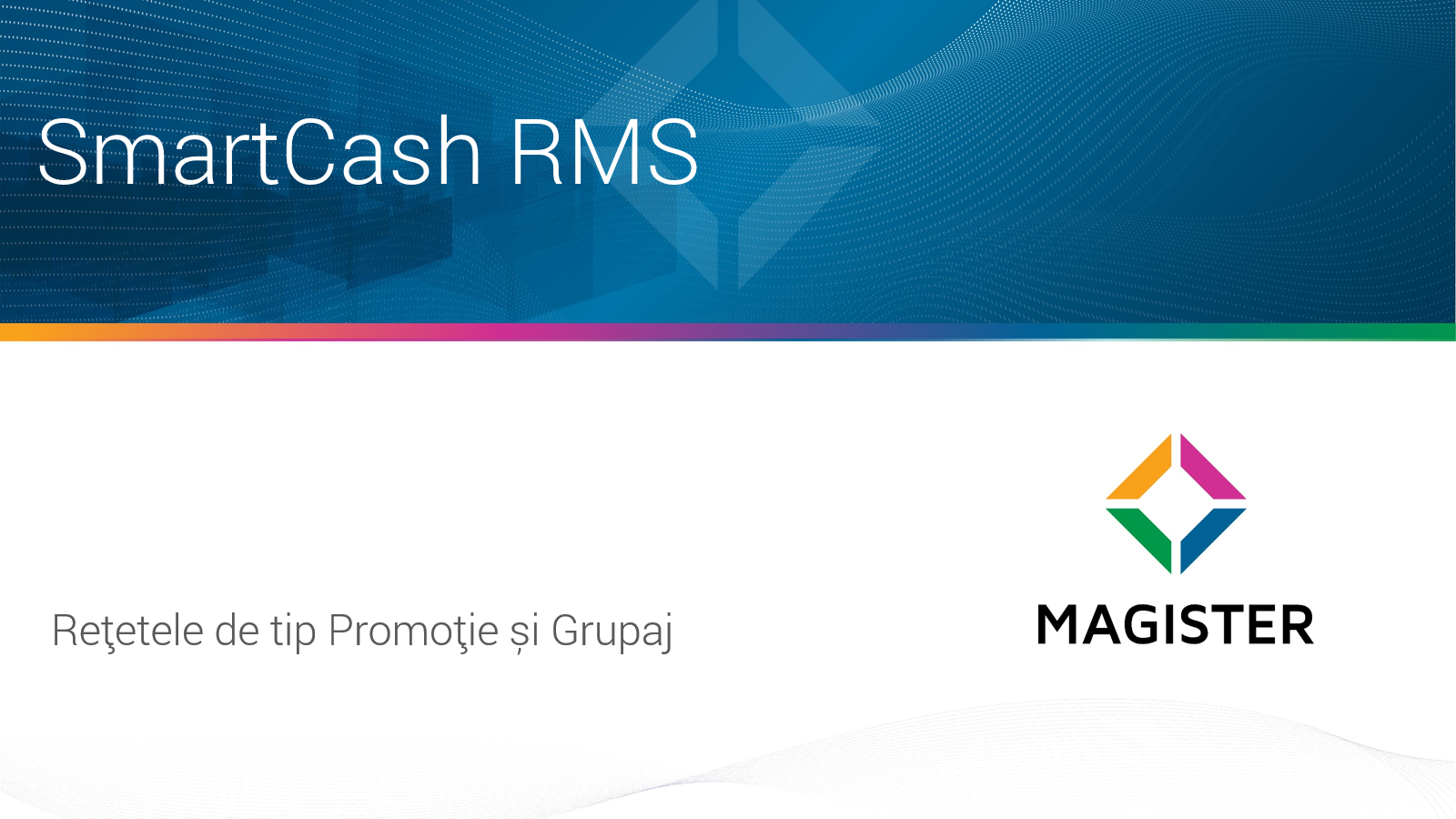 Retetele de tip Promotie si de tip Grupaj in SmartCash RMS 2021